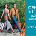Central Village(セントラルビレッジ)|タイでオススメのラグジュアリーアウトレットモール